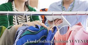 Used clothing fashion YUVENIR